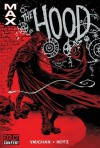 The Hood (New Avengers) - Brian K. Vaughan, Kyle Hotz