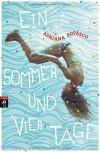 Ein Sommer und vier Tage - Adriana Popescu