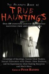 The Mammoth Book of True Hauntings. Edited by Peter Haining - Peter Haining