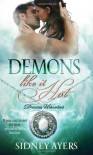 Demons Like It Hot (Demons Unleashed) - Sidney Ayers