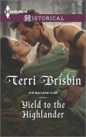 Yield to the Highlander (The MacLerie Clan) - Terri Brisbin
