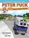 { [ PETER PUCK AND THE RUNAWAY ZAMBONI MACHINE (ADVENTURES OF HOCKEY'S GREATEST MASCOT) ] } McFarlane, Brian ( AUTHOR ) Oct-14-2014 Hardcover - Brian McFarlane