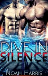 Dive in Silence - Noah Harris