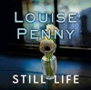 Still Life - Louise Penny, Adam Sims