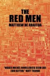 The Red Men - Matthew De Abaitua
