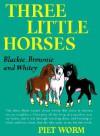 Three Little Horses - Piet Worm