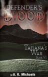 Tatiana's War - A.K. Michaels