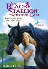 The Black Stallion and the Girl - Walter Farley