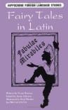 Fairy Tales in Latin: Fabulae Mirabiles - Victor Barocas, Susan Schearel, Brad Rhodes