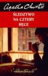 Śledztwo na cztery ręce - Agatha Christie
