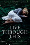 Live Through This - Mindi Scott