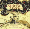 The Apple Pie That Papa Baked - Lauren Thompson, Jonathan Bean