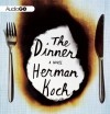 The Dinner: A Novel - Herman Koch, Clive Mantle