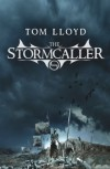 The Stormcaller  - Tom Lloyd