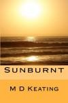 Sunburnt - M.D. Keating