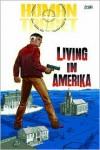 Human Target: Living in Amerika -