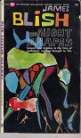 The Night Shapes - James Blish