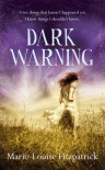 Dark Warning - Marie-Louise Fitzpatrick