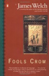 Fools Crow (Contemporary American Fiction) - James Welch