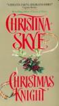 Christmas Knight - Christina Skye
