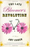 The Late Bloomer's Revolution: A Memoir - Amy Cohen