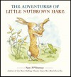 The Adventures of Little Nutbrown Hare - Sam McBratney, Andy Wagner, Debbie Tarbett, Anita Jeram