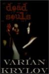 Dead Souls - Varian Krylov