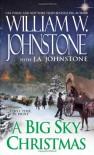 A Big Sky Christmas - William W. Johnstone, J.A. Johnstone