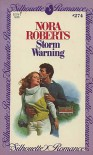 Storm Warning (Silhouette Romance, No. 274) - Nora Roberts