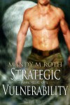 Strategic Vulnerability - Mandy M. Roth