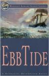 Ebb Tide: A Nathaniel Drinkwater Novel(Mariner's Library Fiction Classics Series) - Richard Woodman