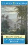An Outcast of the Islands (Oxford World's Classics) - Joseph Conrad