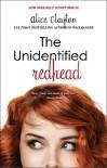 The Unidentified Redhead  - Alice Clayton
