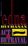 Act of Betrayal - Edna Buchanan