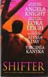 Shifter - Angela Knight, Lora Leigh, Virginia Kantra, Alyssa Day