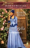 Loving Bella - Renee Ryan
