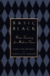 Basic Black: Home Training for Modern Times - Karen Grigsby Bates
