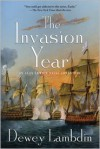 The Invasion Year: An Alan Lewrie Naval Adventure - Dewey Lambdin