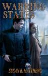 Warring States: A Jurisdiction Novel - Susan R. Matthews