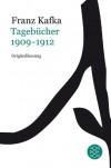 Tagebücher: Band 1: 1909-1912 - Franz Kafka