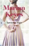Speranze e bugie - Marian Keyes
