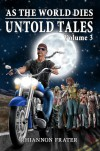 As The World Dies Untold Tales Volume 3 - Rhiannon Frater