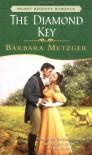 The Diamond Key (Signet Regency Romance) - Barbara Metzger