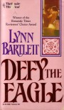 Defy the Eagle - Lynn Bartlett