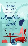 Mansfield Lark - (Dating Mr. Darcy - Book 3) - Katie Oliver