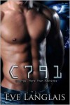 C791 (Cyborgs: More Than Machines #1) - Eve Langlais