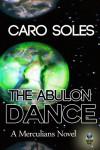 The Abulon Dance - Caro Soles