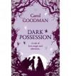 Dark Possession - Carol Goodman