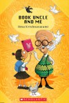 Book Uncle and Me - Uma Krishnaswami, Priya Kuriyan