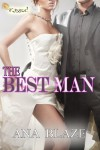 The Best Man - Ana Blaze